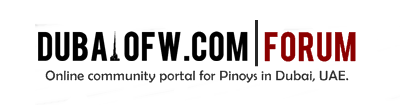 Dubai OFW | Filipino Forum in Dubai, UAE - Powered by vBulletin