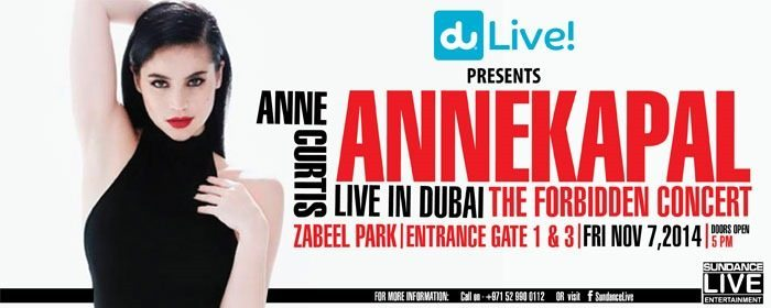 "Anne Curtis ""AnneKapal"" Live in Dubai – Nov 27, 2014 – CANCELLED"