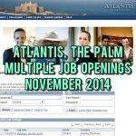 atlantis the palm jobs nov 2014