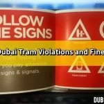 Dubai Tram Violations and Fines