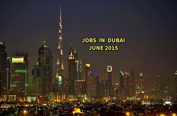 dubai jobs june 2015