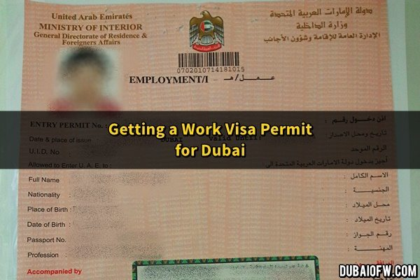 Getting A Work Visa Permit For Dubai