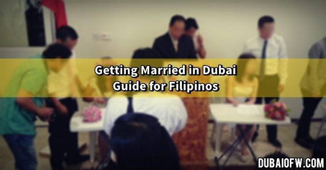How to Get Married in Dubai for Filipinos | Dubai OFW
