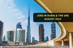 dubai jobs august 2015