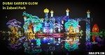Dubai Garden Glow in Zabeel Park – New Tourist Attraction