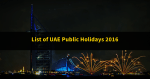 List Public Holidays in the UAE 2016
