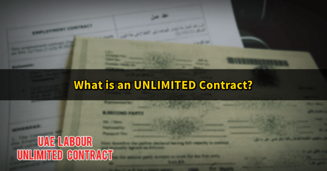 What Is An Unlimited Contract Uae Unlimited Labour Contract