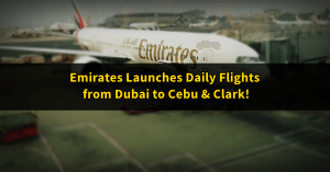 emirates dubai to cebu and clark