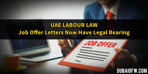 UAE Labour Law Job Offer Now Legally Binding