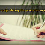 6 Months Probationary Period