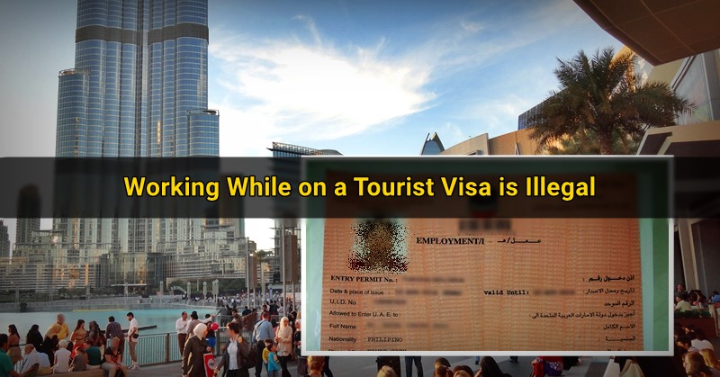 working while on tourist visa is illegal