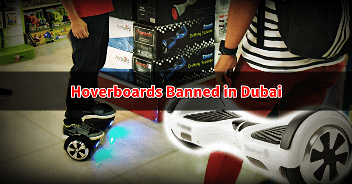 hoverboards dubai banned