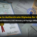 How to Authenticate Your Diploma (Red Ribbon & MOFA-Attestation)