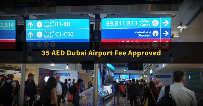 dubai airport 35 aed fee
