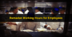 Work Hours Reduced During Ramadan