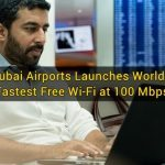 Dubai Airports Launches World's Fastest Free Wi-Fi at 100 Mbps