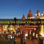 Exploring the Dubai Global Village