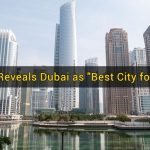 "Survey Reveals Dubai as ""Best City for Expats"""