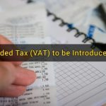 Value-Added Tax (VAT) to be Introduced in 2018