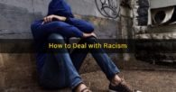 How to Deal with Racism