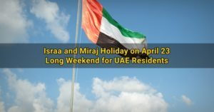 holiday uae israa and miraj