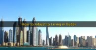 5 Tips for Adjusting to Life in Dubai