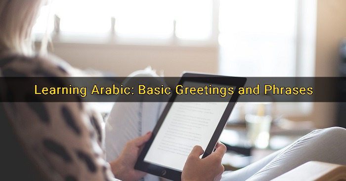 Learning arabic basic greetings and phrases dubai ofw m4hsunfo