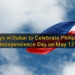 Pinoys in Dubai to Celebrate Philippine Independence Day on May 12