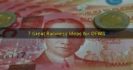 7 Great Business Ideas for OFWS