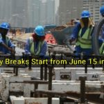 Midday Breaks Start from June 15 in Dubai