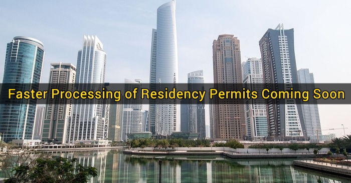 Faster Processing of Residency Permits Coming Soon
