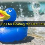 Practical Tips for Beating the Heat this Summer