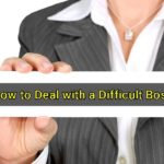 How to Deal with a Difficult Boss