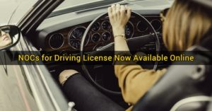 NOCs for Driving License Now Available Online - Featured Image