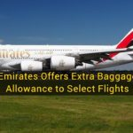 Emirates Offers Extra Baggage Allowance to Select Flights