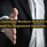 Hiring Domestic Workers from PH to UAE Allowed for Registered Agencies Only