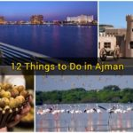 12 Things to Do in Ajman
