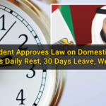 UAE President Approves Law on Domestic Workers: 12-Hours Daily Rest, 30 Days Leave, Weekly Off