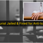 Drunken Tourist Jailed & Fined for Anti-Islamic Rants