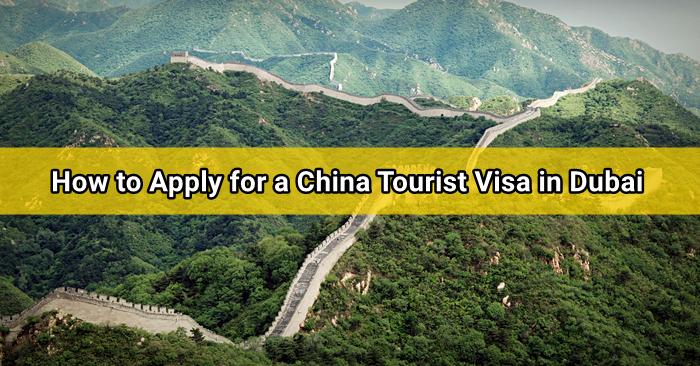 how to apply for china tourist visa dubai