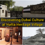 Discovering Dubai Culture at Hatta Heritage Village
