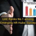 UAE Ranks No.1 among Emerging HR Hubs: Survey