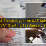 Water & Electricity in the UAE Subject to 5% VAT Starting 1st January 2018