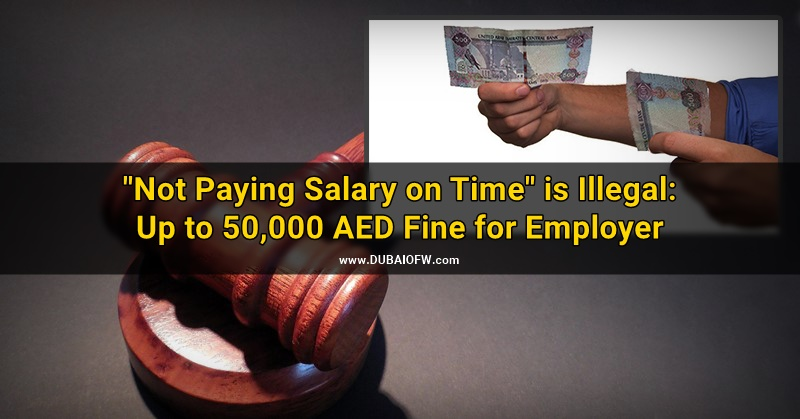 salary delay - not paying salary on time uae