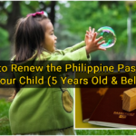 How to Renew the Philippine Passport of Your Child (5 Years Old & Below)