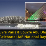 Louvre Paris & Louvre Abu Dhabi Celebrate UAE National Day