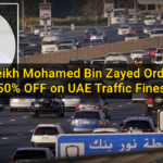 Sheikh Mohamed bin Zayed Orders 50% Discount on UAE Traffic Fines