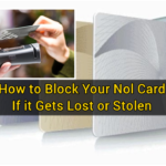 How to Block Your Nol Card if it Gets Lost or Stolen
