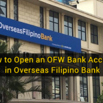 How to Open an OFW Bank Account in Overseas Filipino Bank