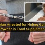 Man Arrested for Hiding Gold Powder in Food Supplement